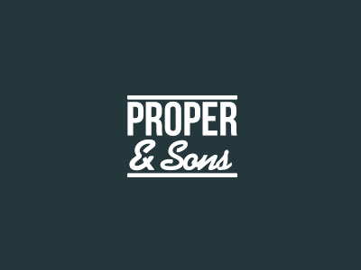 Proper & Sons