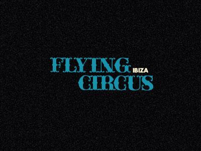 Flying Circus Ibiza